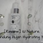 [Review] IU Nature, Senandung Hujan Hydrating Toner