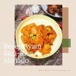 Resep Ayam Rica-rica manado