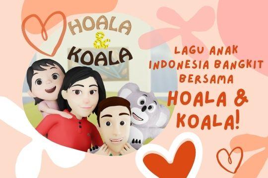 lagu anak terbaru hoala koala
